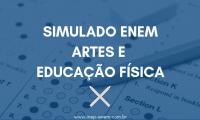 Simulado ENEM Artes e Educação Física