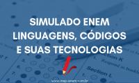 Simulado ENEM Linguagens, Códigos e Suas Tecnologias