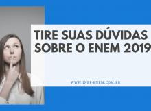 Dúvidas sobre o ENEM 2019